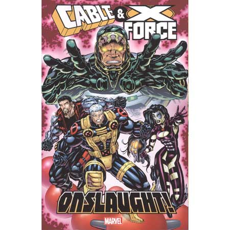 Cable & X-Force Onslaught