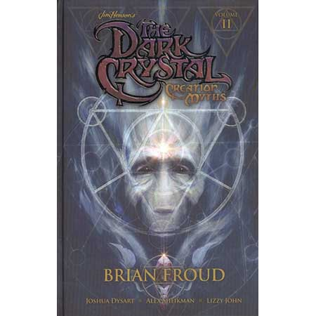 Dark Crystal Vol 2 Creation Myths