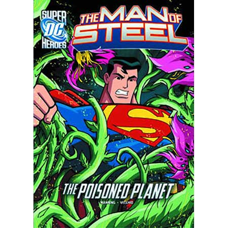 DC Super Heroes Man Of Steel Poisoned Planet