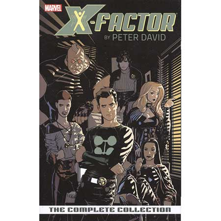 X-Factor By Peter David Vol 1 Complete Collection