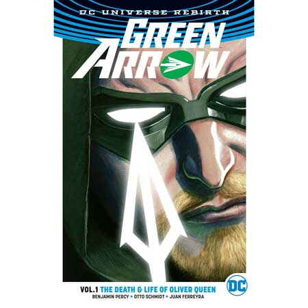 Green Arrow Vol 1 Life And Death Of Oliver Queen