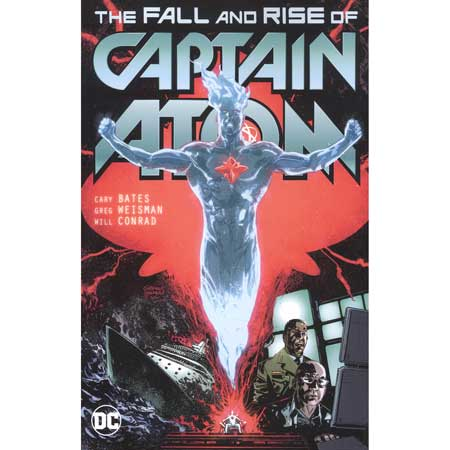 Captain Atom The Fall And Rise Of Captain Atom