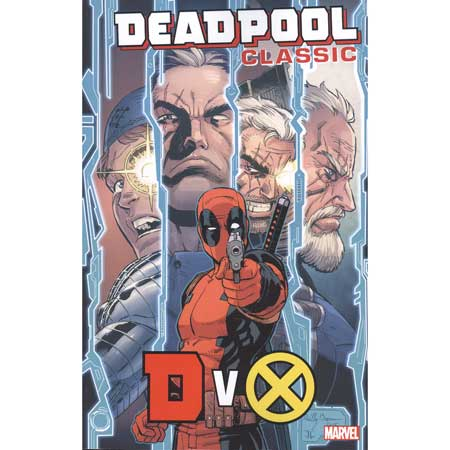 Deadpool Classic Vol 21 Dvx