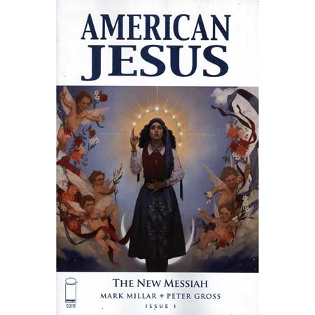 American Jesus The New Messiah #1