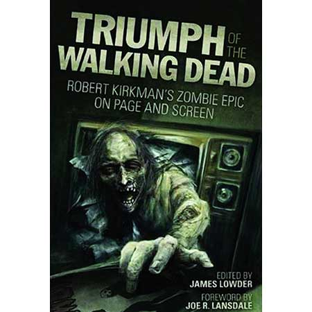 Triumph Of Walking Dead On Page & Screen