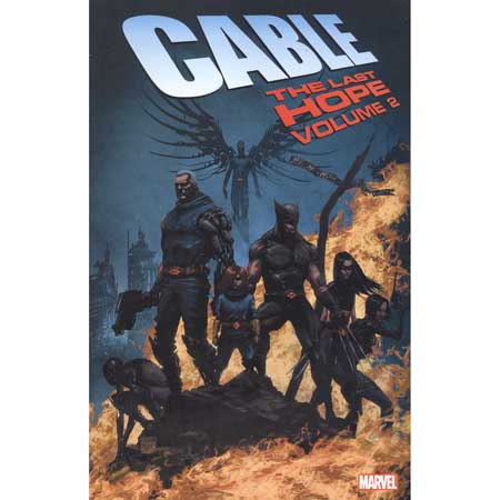Cable Vol 2 Last Hope