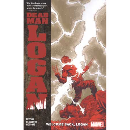 Dead Man Logan Vol 2 Welcome Back Logan
